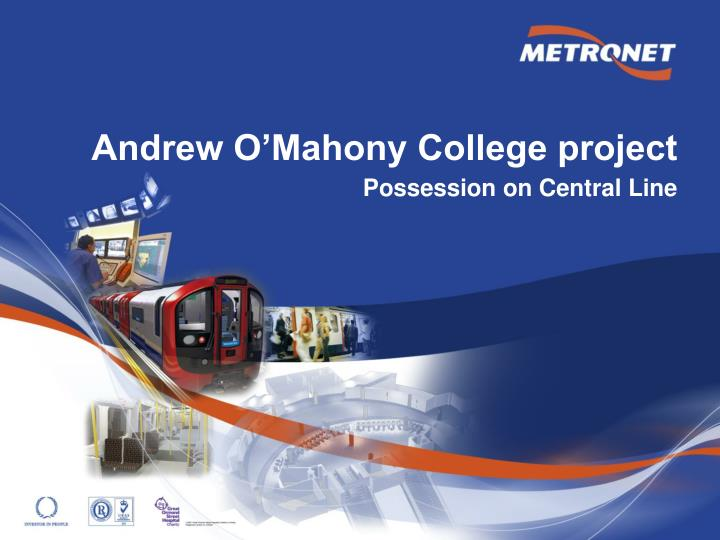 andrew o mahony college project