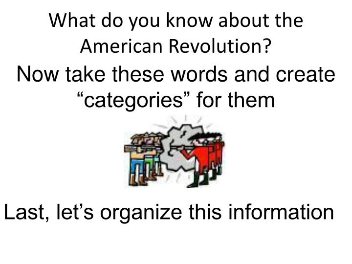 what do you know about the american revolution n.