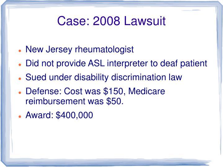 Case: 2008 Lawsuit