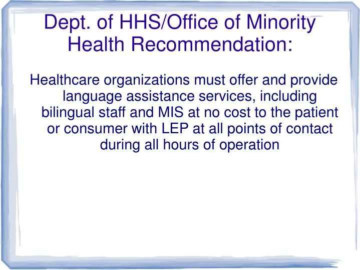 Dept. of HHS/Office of Minority Health Recommendation: