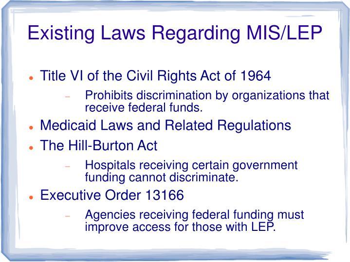 Existing laws regarding mis lep