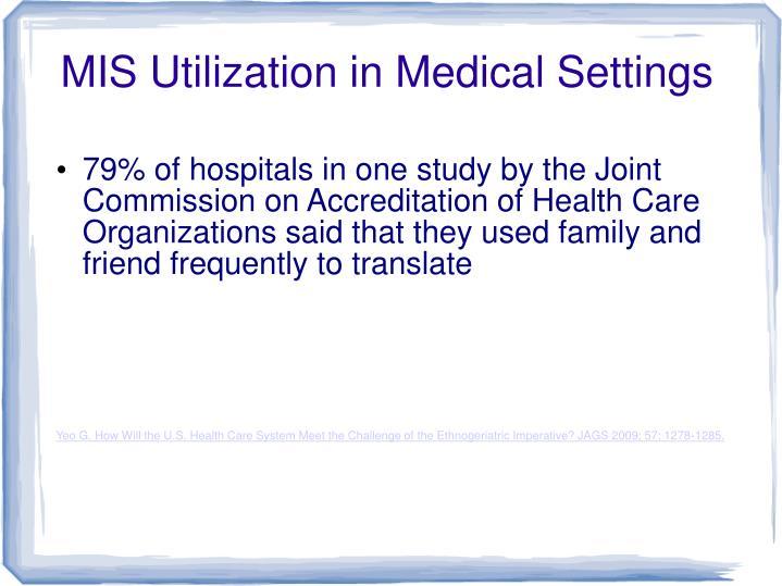 MIS Utilization in Medical Settings