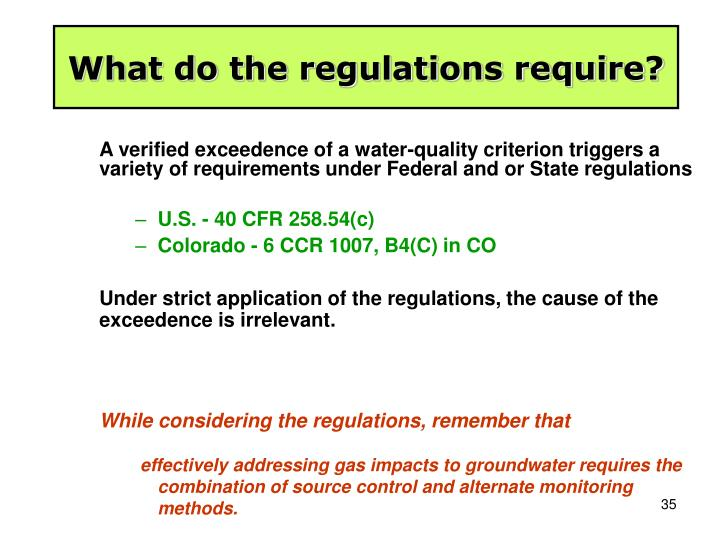 What do the regulations require?