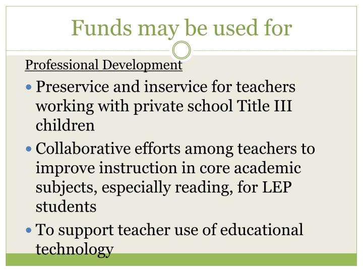 Funds may be used for