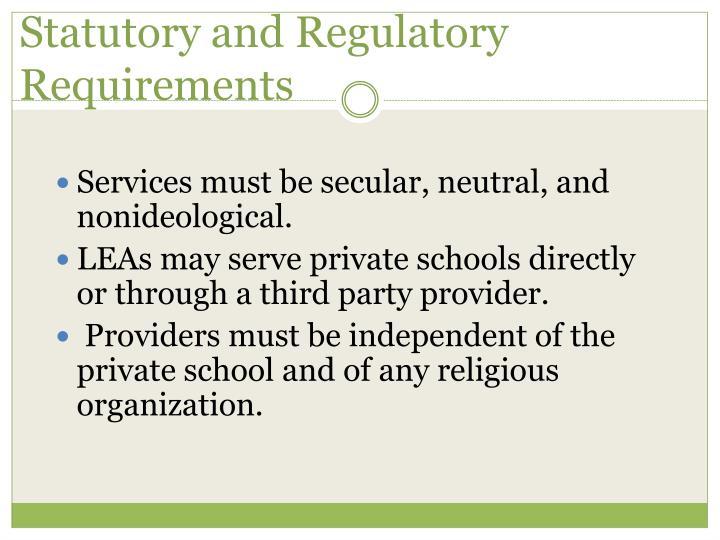 Statutory and Regulatory Requirements