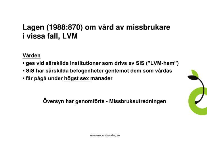 Lagen (1988:870) om vård av missbrukare