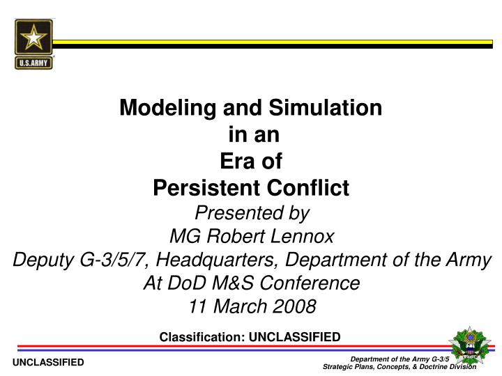 modeling and simulation in an era of persistent conflict n.