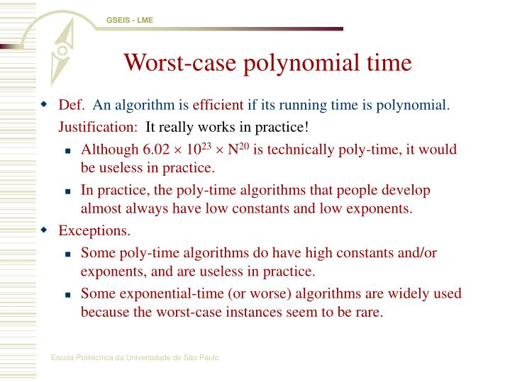 Worst-case polynomial time