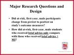 major research questions and design