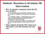 students reactions to 45 minute mi intervention