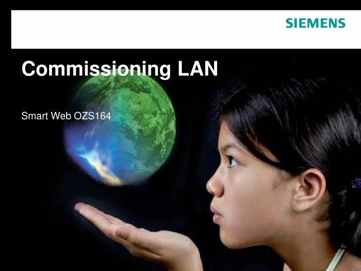 Commissioning lan