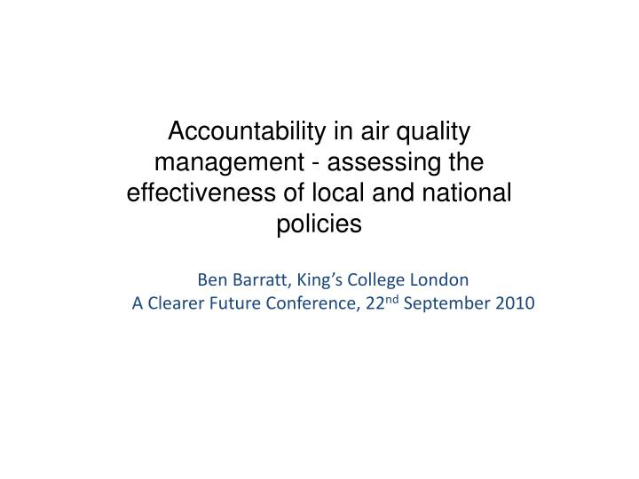 Accountability in air quality management assessing the effectiveness of local and national policies