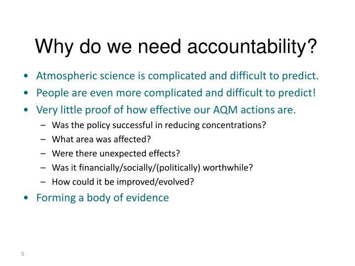 Why do we need accountability?