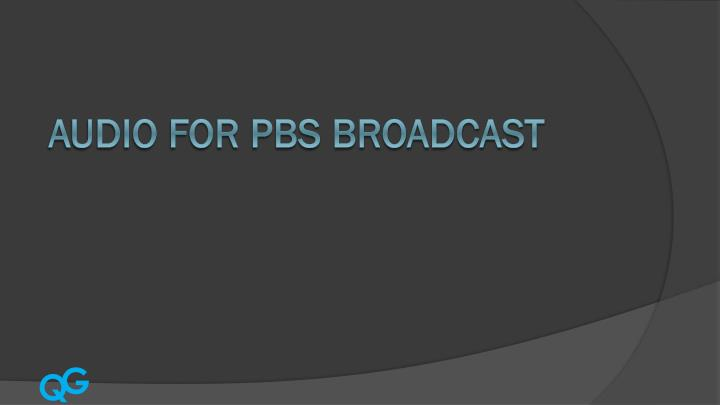 audio for pbs broadcast