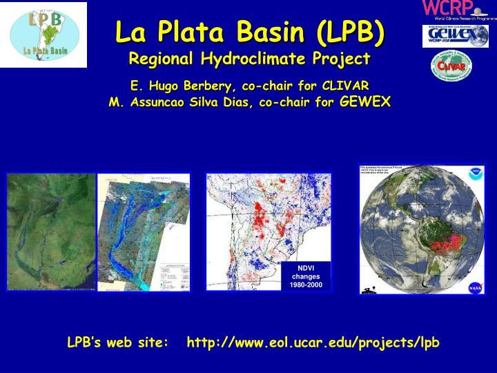 La Plata Basin (LPB)