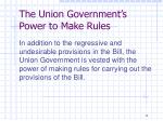 the union government s power to make rules