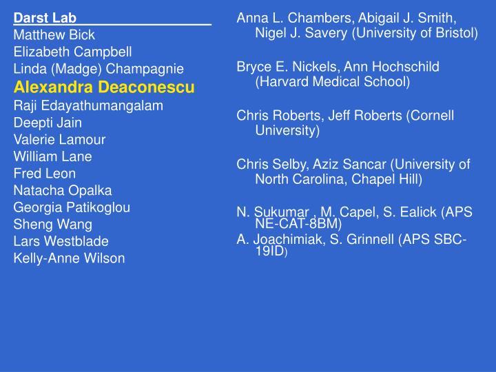 Anna L. Chambers, Abigail J. Smith, Nigel J. Savery (University of Bristol)