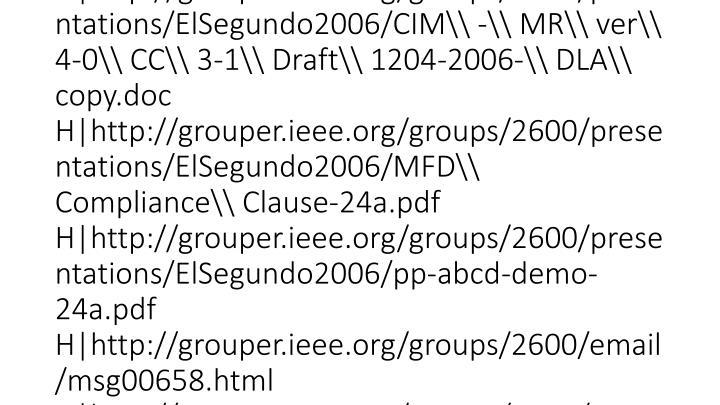 vti_cachedlinkinfo:VX|H|http://grouper.ieee.org/groups/2600 H|mailto:listserv@listserv.ieee.org H|http://standards.ieee.org/board/pat/index.html H|http://grouper.ieee.org/groups/2600/email/msg00658.html H|http://grouper.ieee.org/groups/2600/email/msg00666.html H|http://grouper.ieee.org/groups/2600/email/msg00641.html H|http://grouper.ieee.org/groups/2600/email/msg00660.html H|http://grouper.ieee.org/groups/2600/email/msg00672.html H|http://grouper.ieee.org/groups/2600/presentations/ElSegundo2006/SFRworksheet24b.xls H|http://grouper.ieee.org/groups/2600/presentations/ElSegundo2006/sfr-notes.txt H|../../../../www/2600/presentations/El