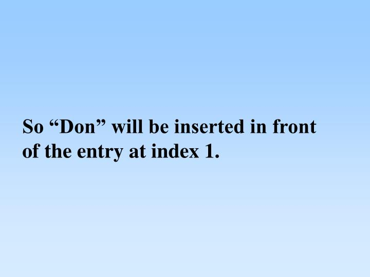 """So """"Don"""" will be inserted in front"""