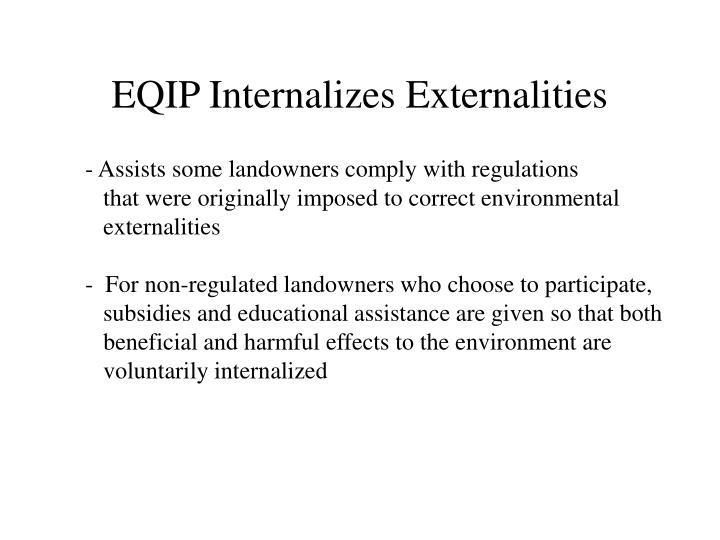 EQIP Internalizes Externalities