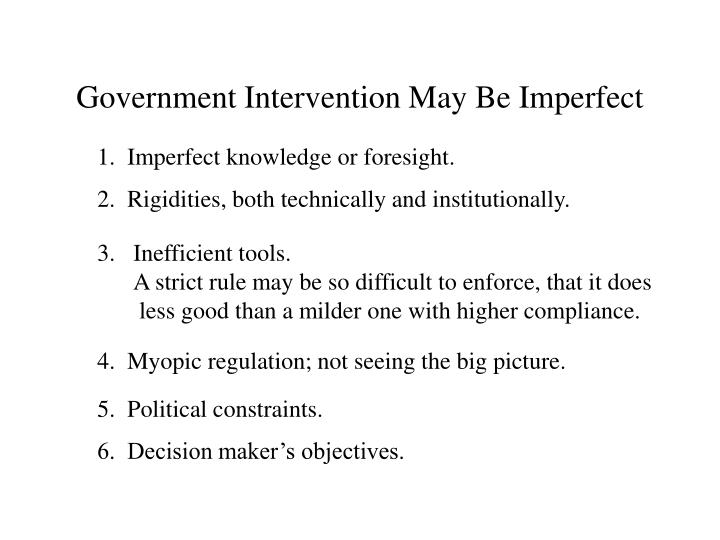 Government Intervention May Be Imperfect