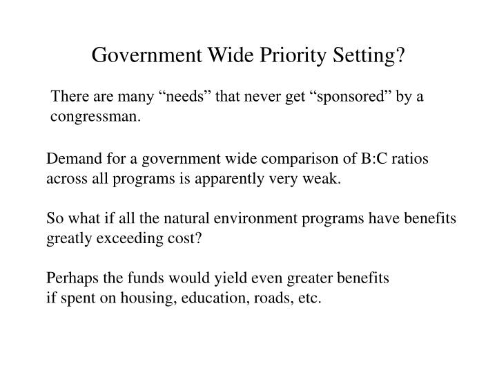 Government Wide Priority Setting?