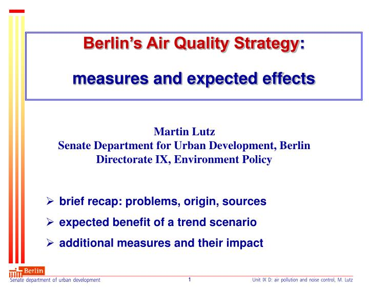 Berlin s air quality strategy measures and expected effects