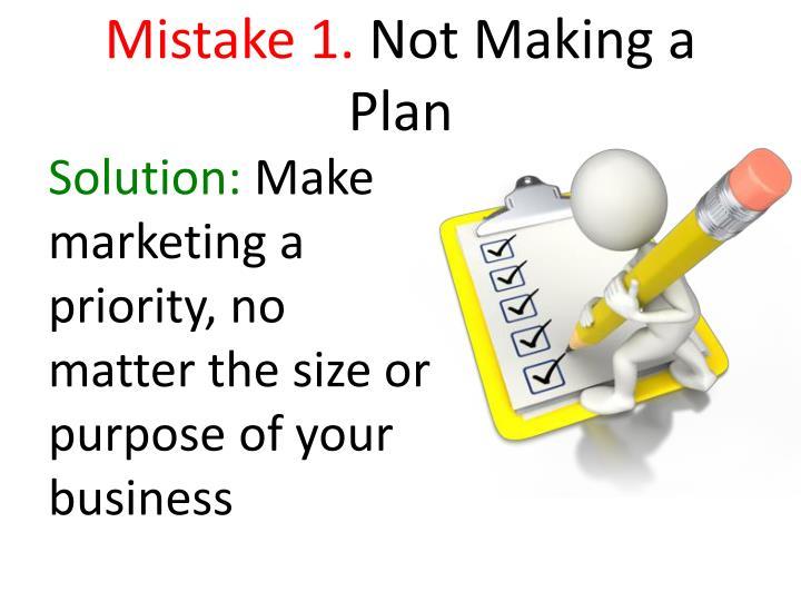 Mistake 1 not making a plan