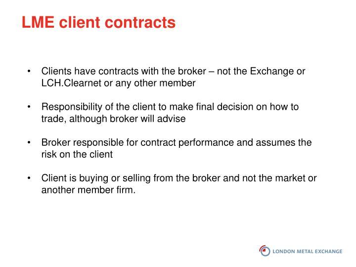 LME client contracts