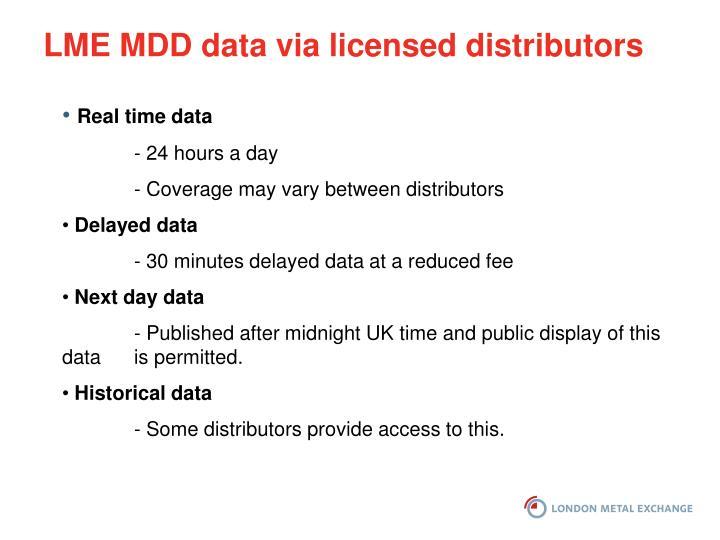LME MDD data via licensed distributors