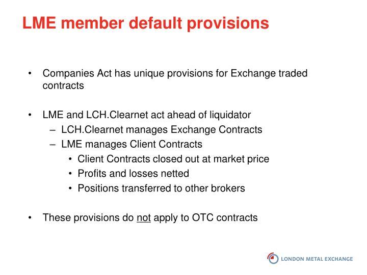 LME member default provisions