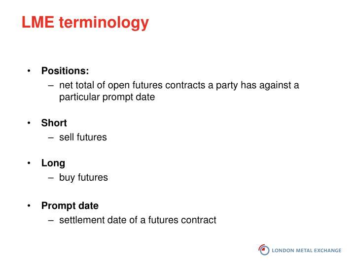 LME terminology