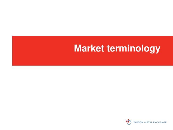 Market terminology