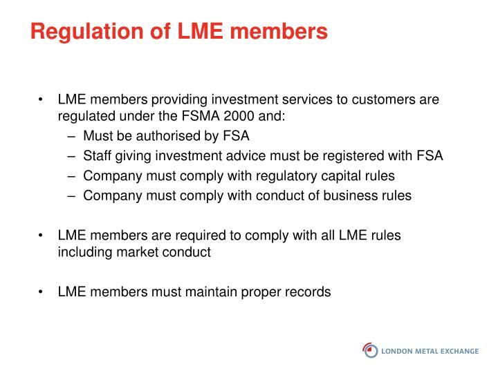 Regulation of LME members