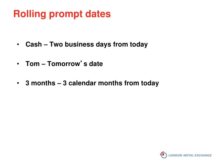 Rolling prompt dates