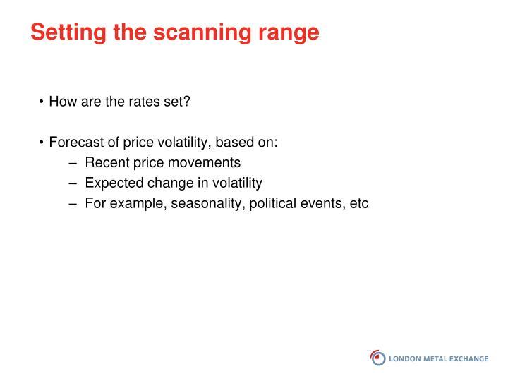 Setting the scanning range