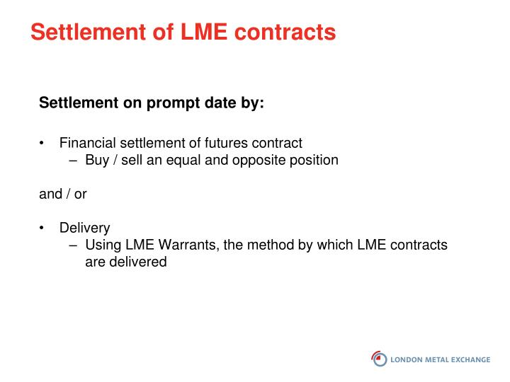 Settlement of LME contracts
