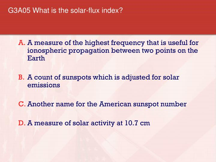 G3A05 What is the solar-flux index?