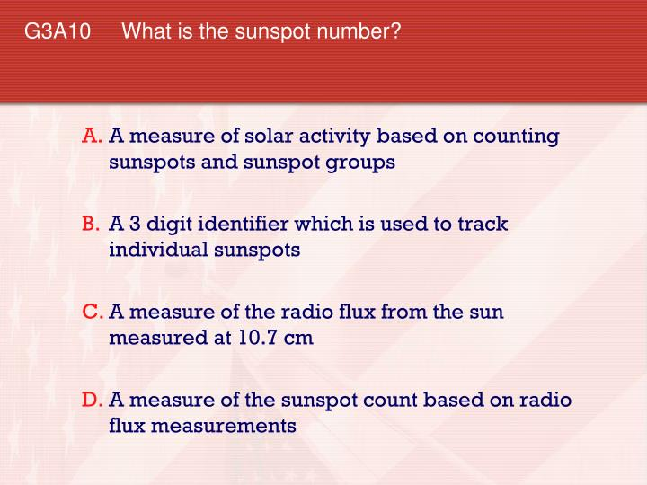 G3A10 What is the sunspot number?