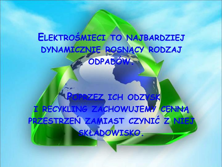 Elektrośmieci to najbardziej dynamicznie rosnący rodzaj odpadów.