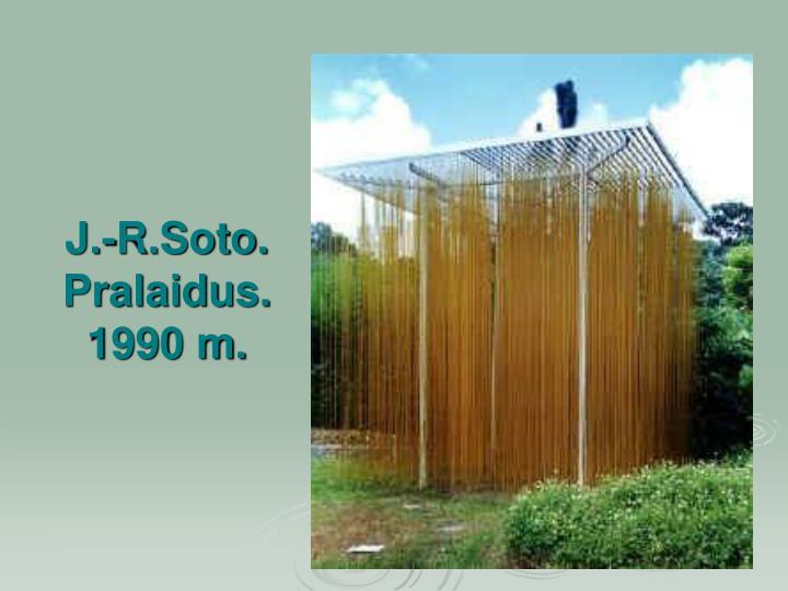 J.-R.Soto. Pralaidus. 1990 m.