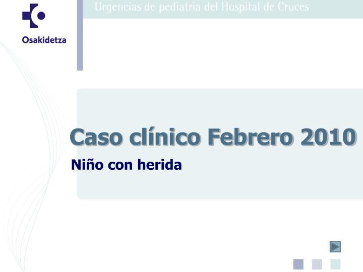 caso cl nico febrero 2010 n.