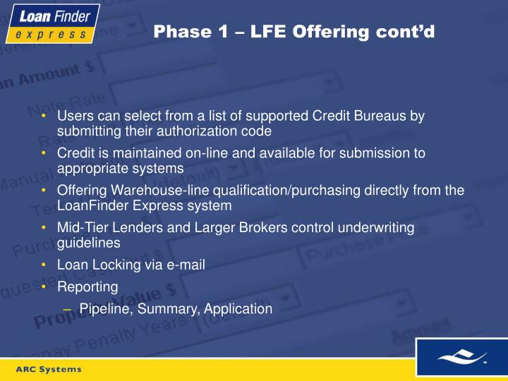 Phase 1 – LFE Offering cont'd
