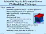 advanced product information driven fea modeling challenges