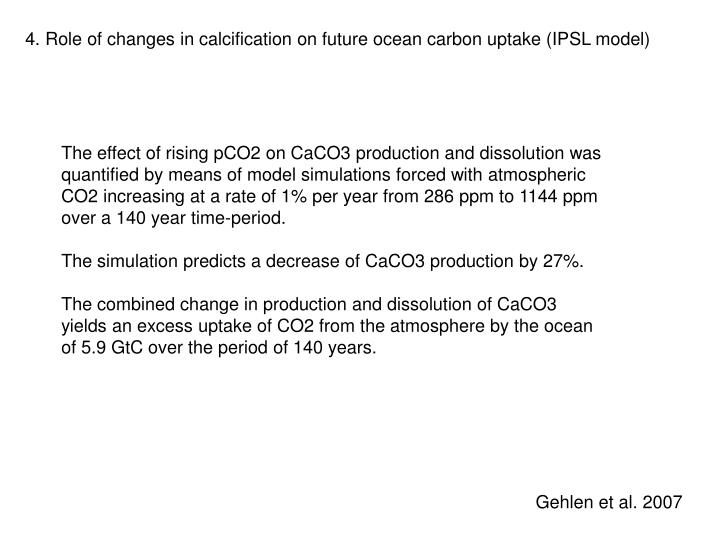 4. Role of changes in calcification on future ocean carbon uptake (IPSL model)