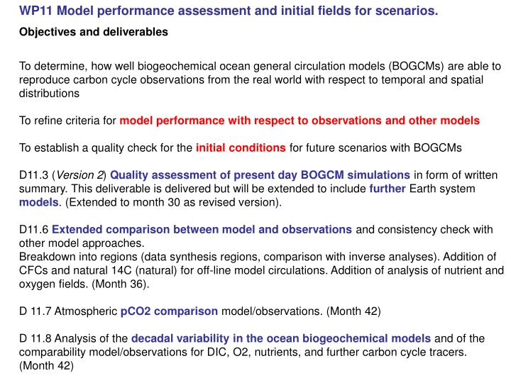 WP11 Model performance assessment and initial fields for scenarios.