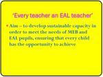 every teacher an eal teacher