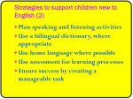 strategies to support children new to english 2