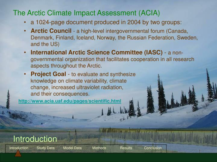 The Arctic Climate Impact Assessment (ACIA)