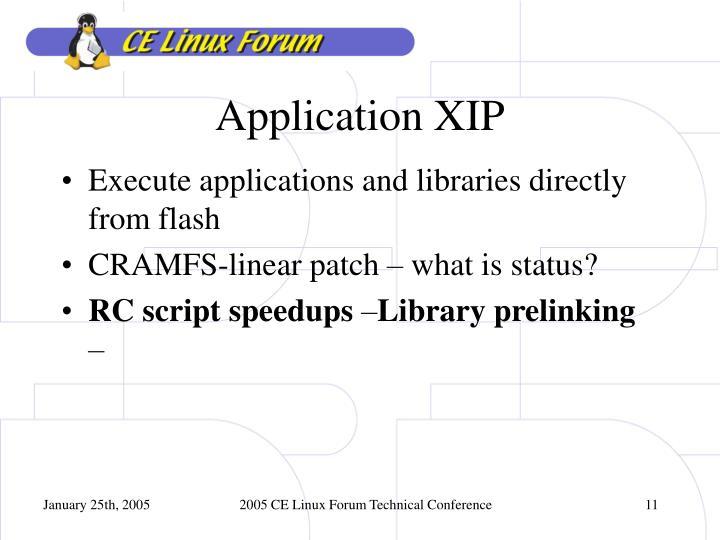 Application XIP